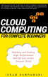 Cloud Computing for Complete Beginners: Building and Scaling High-Performance Web Servers on the Amazon Cloud by Ikram Hawramani