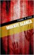 Muerte Blanca(Relato) by Frank.R Eyes
