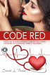 Code Red by Sarah L Parker