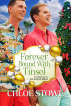 Forever Bound with Tinsel by Chloe Stowe
