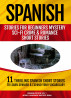 Spanish Stories for Beginners: 11 Thrilling Spanish Short Stories To Learn Spanish and Expand Your Vocabulary by Chris Stahl
