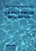 LA FILOSOFÍA DEL AGUA by MIGUEL ANGEL RODRIGUEZ CHULIA