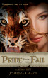 Pride Before The Fall by JoAnna Grace