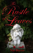 The Rustle of Leaves by Nat Burns