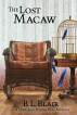 The Lost Macaw by B. L. Blair