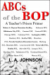 ABCs of the BOP by L. A. Johnson