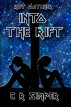 Into the Rift by C R Simper