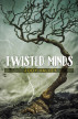 Twisted Minds by Jody Valley