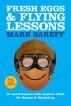 Fresh eggs & Flying lessons by Mark Sareff