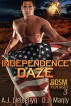 Independence Daze by A.J. Llewellyn D.J. Manly