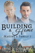 Building a Home (Making a Family 7) by Rosa Swann