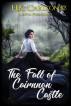 The Fall of Cairnnon Castle by HK Carlton