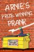 Arnie's Prize-Winning Prank by Claire Horowitz