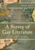 A Survey of Gay Literature, Volume Two: From Gogol Through the First World War by Keith Hale