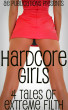 Hardcore Girls - 4 Tales Of Extreme Filth by AE Publications