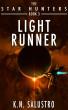 Light Runner by K.N. Salustro