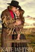 Katie's Mail Order Husband (Montana Prairie Brides, Book 1) by Kate Whitsby