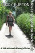 Never too old to backpack: O Fôn i Fynwy - a 364-mile walk through Wales by Tracy Burton