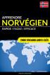 Apprendre le norvégien - Rapide / Facile / Efficace: 2000 vocabulaires clés by Pinhok Languages