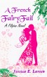 A French FairyFail by Jessica E. Larsen