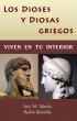 Los Dioses y Diosas Griegos viven en tu interior by Inés M. Martín & Rubén González