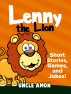 Lenny the Lion: Short Stories, Games, and Jokes! by Uncle Amon
