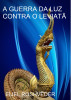 A guerra da luz contra o Leviatã by Eliel Roshveder