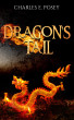 Dragon's Tail by Charles Posey