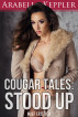 Cougar Tales: Stood Up by Arabella Keppler