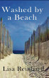 Washed by a Beach by Lisa Reinhard