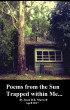 Poems from the Sun trapped within Me... by Jason B. R. Maxwell