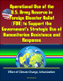 Operational Use of the U.S. Army Reserve in Foreign Disaster Relief (FDR) to Support the Government's Strategic Use of Humanitarian Assistance and Response - Effect of Climate Change, Urbanization by Progressive Management