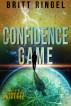 Confidence Game by Britt Ringel