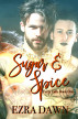 Sugar and Spice by Ezra Dawn