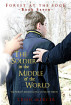 The Soldier in the Middle of the World (Book 7 Forest at the Edge) by Trish Mercer