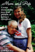 Mom and Pop, A sons story of the joys and pitfalls of being a careger by Scott Schultze