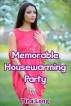 Memorable Housewarming Party by Tina Long