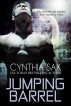 Jumping Barrel by Cynthia Sax