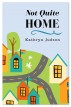 Not Quite Home by Kathryn Judson