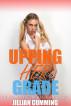 Upping Her Grade: A Real Man Professor Story by Jillian Cumming