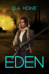 Eden by D. A. Howe