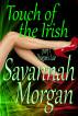 Dragon's Lair: Touch of the Irish Book 1 by Savannah Morgan