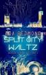 Split City Waltz by Ada Redmond