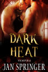 Dark Heat by Jan Springer