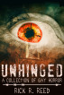 Unhinged by Rick Reed