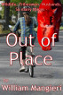 Out of Place by William Mangieri