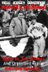 New Jersey Governor Harold G. Hoffman Links to Joe Adonis And Organized Crime by Robert Grey Reynolds, Jr