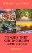 Terrance Talks Travel: The Quirky Tourist Guide to Charleston (South Carolina) by Terrance Zepke