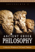 Ancient Greek Philosophy : Collective Wisdom of 26 Greek Thinkers by Sreechinth C