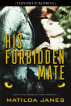 His Forbidden Mate by Matilda Janes